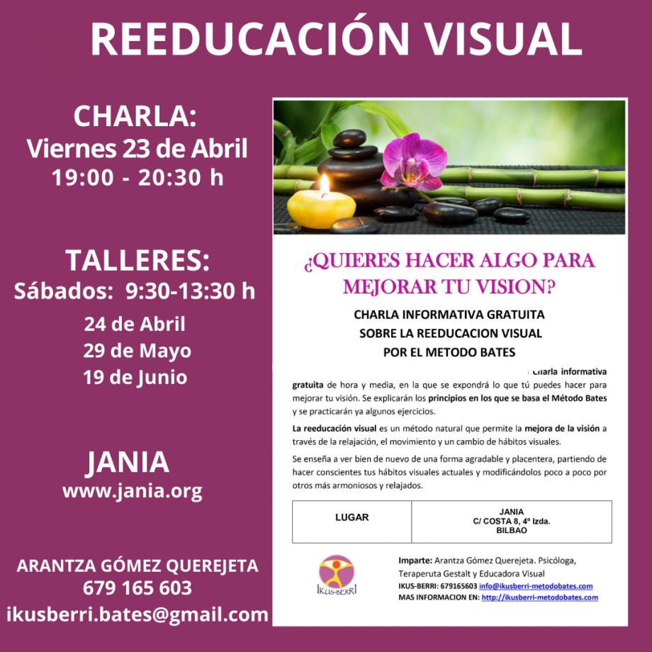 ¡MIRA BIEN!  CHARLA y Talleres de Reeducación Visual