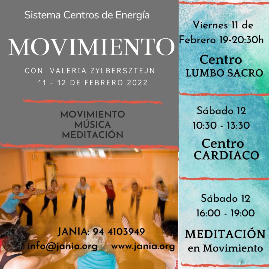 Encuentros de MOVIMIENTO de Centros de Energía 11-12 Febrero con Valeria Zylbersztejn