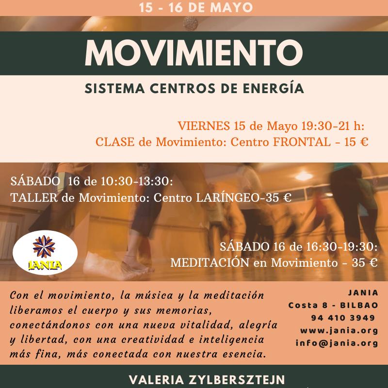 MOVIMIENTO Centros de Energía 15-16 de Mayo con Valeria Zylbersztejn