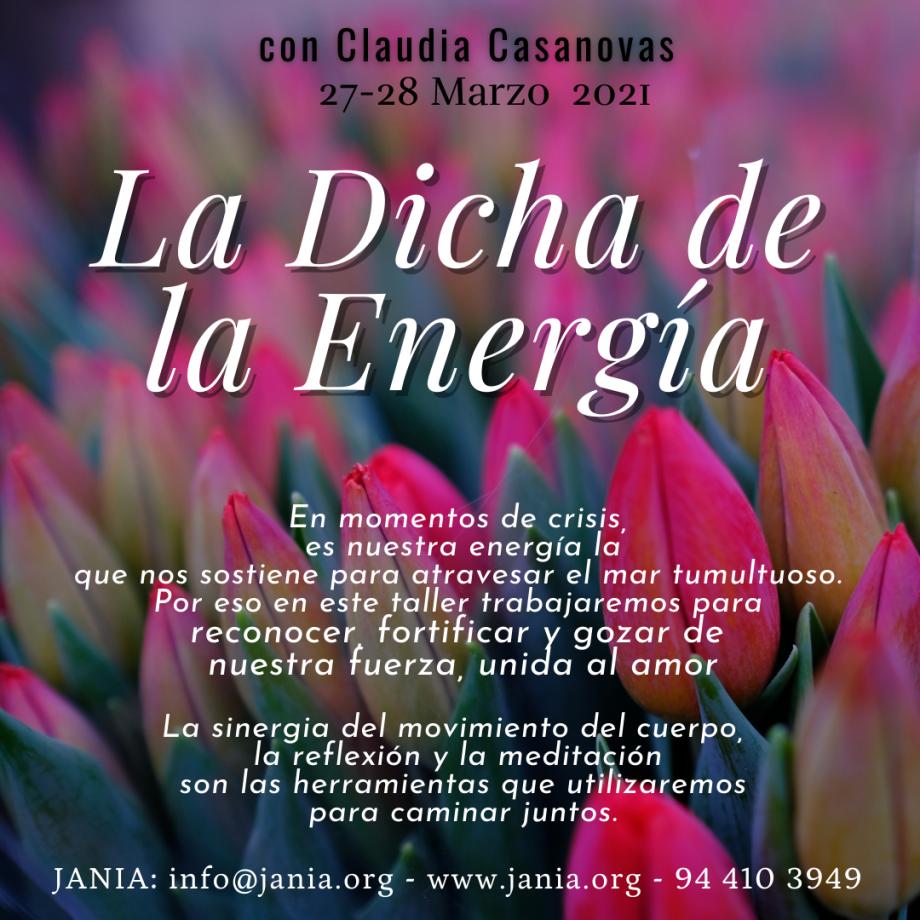 La Dicha de la Energía – Encuentro con Claudia Casanovas – Pospuesto
