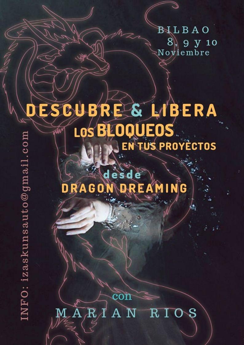 DESCUBRE y LIBERA los bloqueos en tus PROYECTOS desde Dragon Dreaming