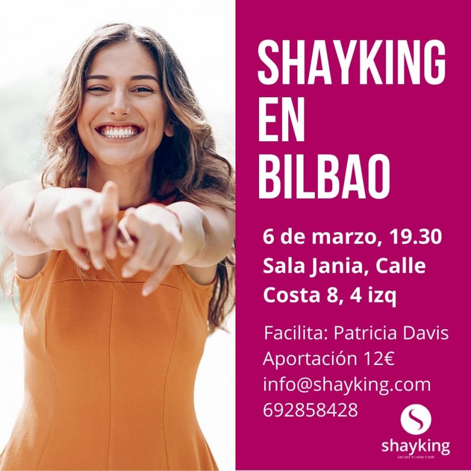 SHAYKING en Bilbao – Viernes 6 de marzo