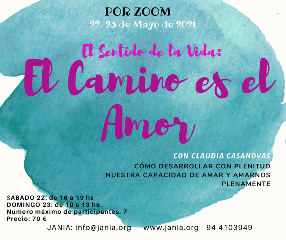 El Camino es el Amor – Taller vía Zoom con Claudia Casanovas